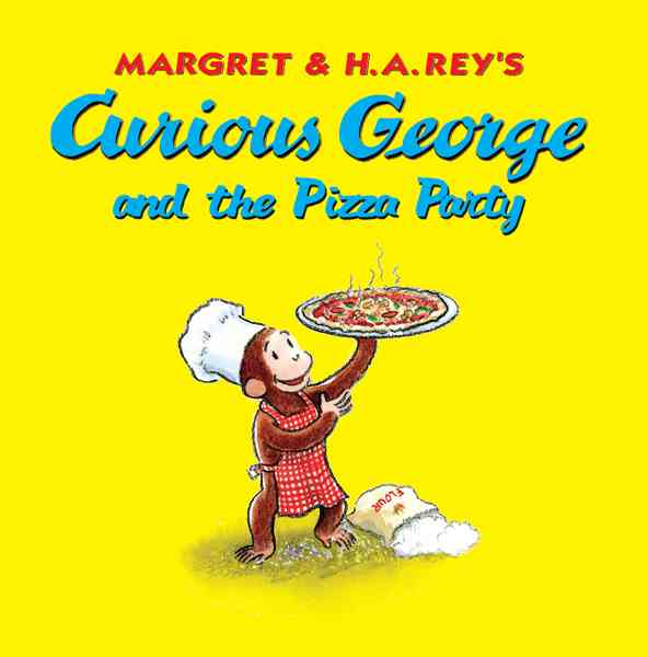 Curious George and the Pizza Party By Rey, Margret/ Platt, Cynthia/ Rey, H. A. (ILT)/ Young, Mary O'Keefe (ILT)