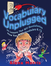 Vocabulary Unplugged By Morris, Alana